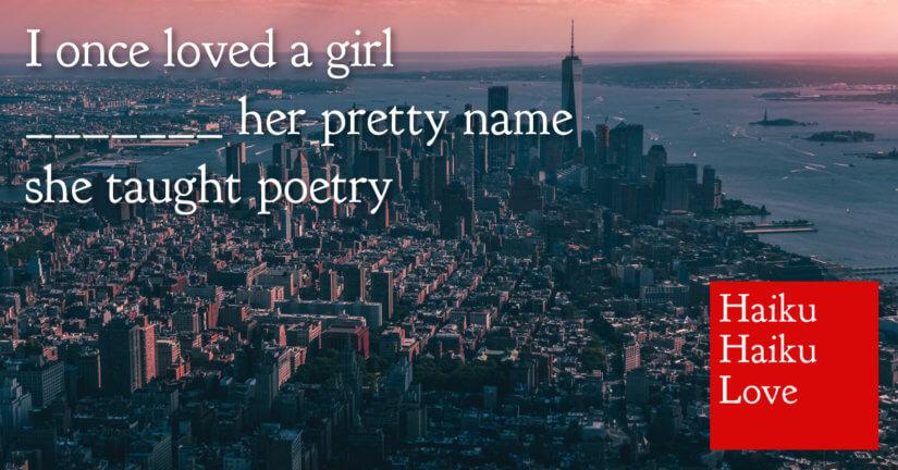 I once loved a girl